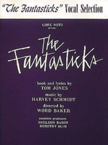 9780881880755: The Fantasticks: Vocal Selections