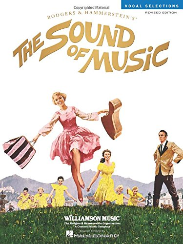 9780881881141: The Sound of Music: Vocal Selections - Revised Edition (Rodgers and Hammerstein Vocal Selections)