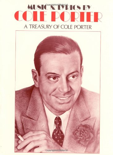 9780881881820: Music and Lyrics by Cole Porter: A Treasury of Cole Porter
