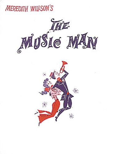 The Music Man(Vocal Score) (0881882100) by Meredith Willson