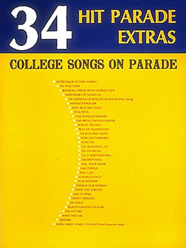 9780881882377: 34 Hit Parade Extras — College Songs On Parade