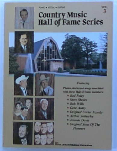Country Music Hall of Fame Series (Piano, Vocal, Guitar) (Vol 3): County Music Foundation