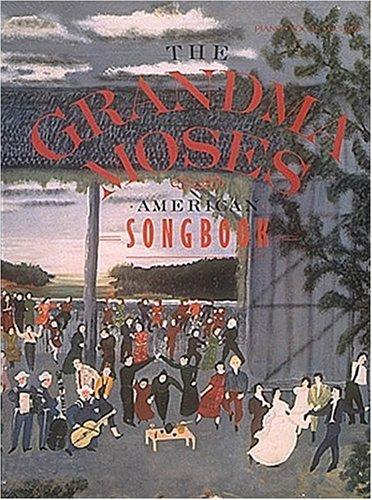 9780881883848: Grandma Moses American Songbook (Piano-Vocal-Guitar)