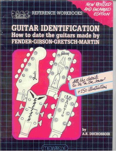 Guitar Identification (D.I.S.C. instruments international reference workbooks): Duchossoir, A. R.