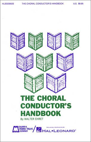 9780881884098: The Choral Conductor's Handbook