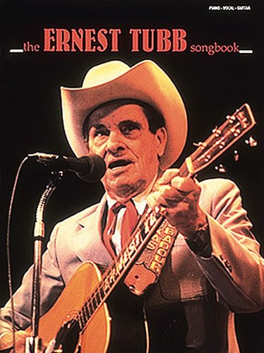 9780881885378: The ernest tubb songbook piano, voix, guitare