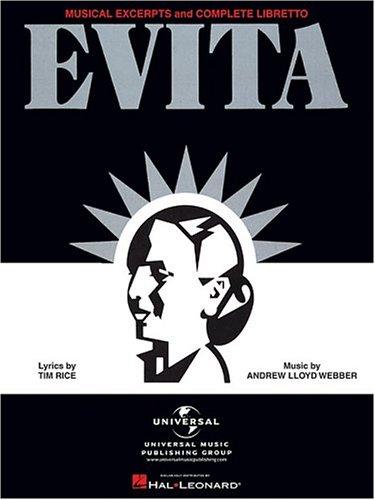 9780881885408: Evita-Musical Excerpts and Complete Libretto