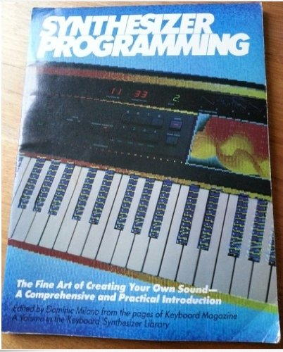 9780881885507: Synthesizer Programming (Keyboard synthesizer library)
