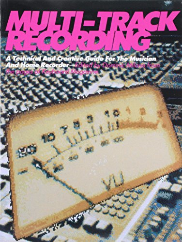 9780881885521: Multi-Track Recording: A Technical & Creative Guide for the Musician & Home Recorder (Keyboard Magazine Basic Library)