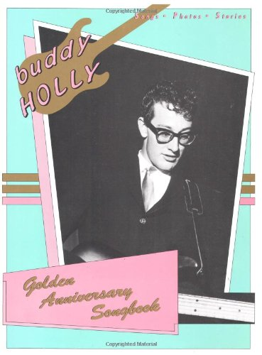 9780881885576: Buddy Holly Golden Anniversary Songbook P/V/G