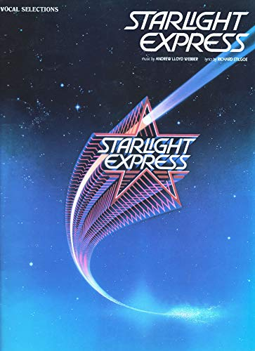 Starlight Express: Vocal Selections (0881885789) by Hal Leonard Publishing Corporation; Andrew Lloyd Webber