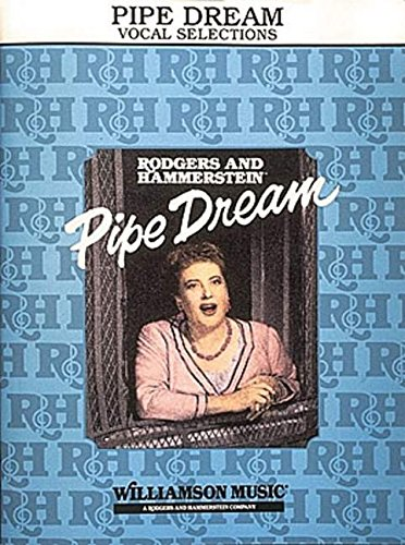 9780881886023: Pipe Dream (Vocal Selections)