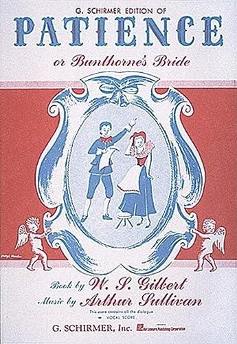 9780881887259: Patience or Bunthorne's Bride: Vocal Score
