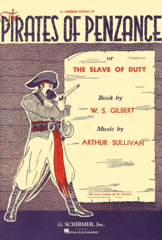 9780881887266: The Pirates of Penzance or the Slave of Duty