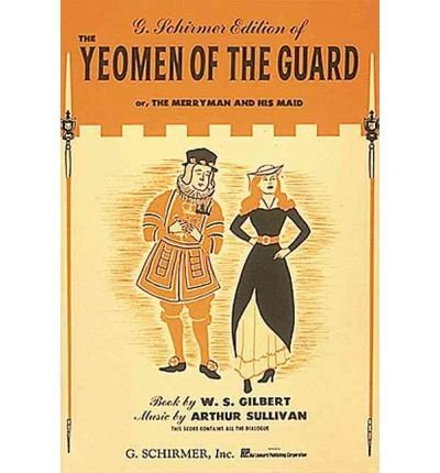 9780881887297: Yeoman of the Guard/Vocal Score