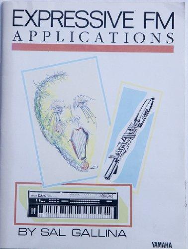 9780881887624: Expressive FM Applications