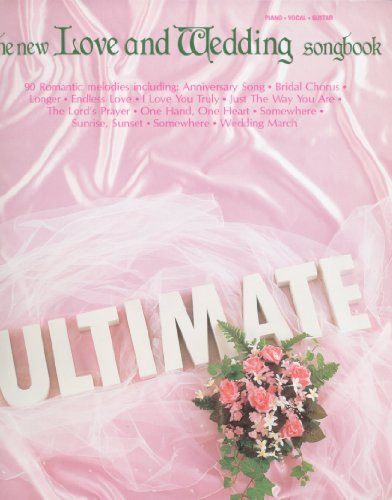 The New Love and Wedding Songbook~The Ultimate: G.F. Handel, John