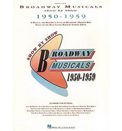9780881888362: Broadway Musicals Show by Show