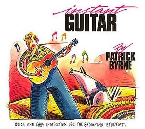 Instant Guitar: Quick and Easy Instruction for: LA Cerra, Patrick