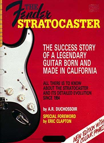 9780881888805: The Fender Stratocaster: The Success Story of a Legendary Guitar Born and Made in California