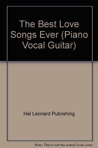 9780881889277: The Best Love Songs Ever (Piano Vocal Guitar)