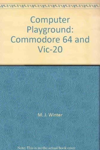 9780881901085: Computer Playground: Commodore 64 and Vic-20