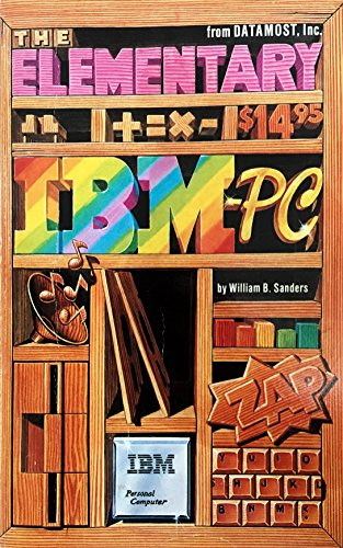 Elementary IBM PC: Sanders, William B.