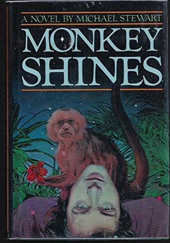 Monkey Shines: MICHAEL STEWART