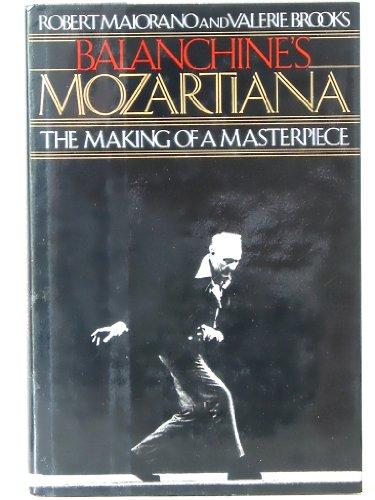 Balanchine's Mozartiana: Making of a Masterpiece: Maiorano, Robert; Brooks, Valerie