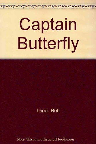 9780881910506: Captain Butterfly