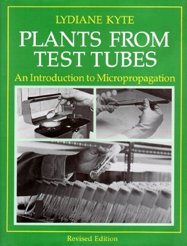 9780881920406: Plants from Test Tubes: An Introduction to Micropropagation