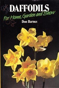 9780881920444: Daffodils: For Home, Garden and Show