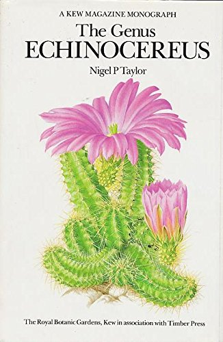 9780881920529: Genus Echinocereus: A Kew Magazine Monograph