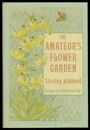 9780881920604: The Amateur's Flower Garden