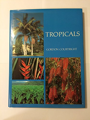 9780881920987: Tropicals