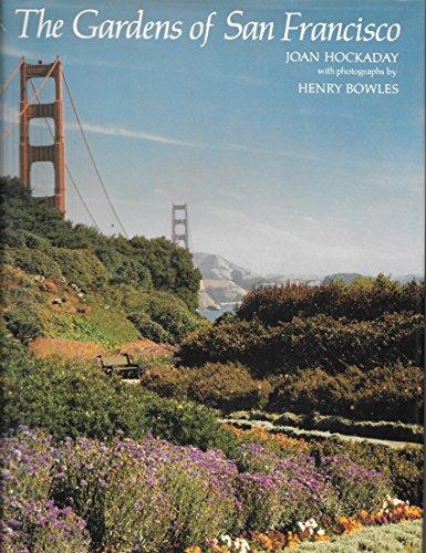 Gardens of San Francisco: Hockaday, Joan