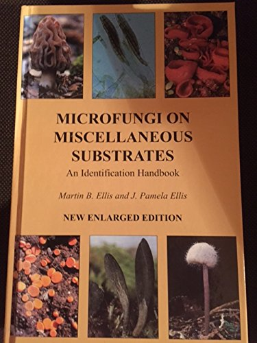9780881921151: Microfungi on Miscellaneous Substrates: An Identification Handbook