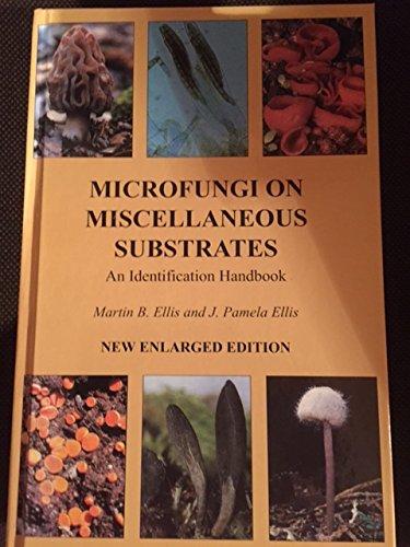 9780881921151: Microfungi on Miscellaneous Substrates: An Identification Handbook
