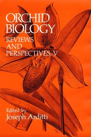 Orchid Biology: Reviews and Perspectives, V.: ARDITTI, Joseph (editor).
