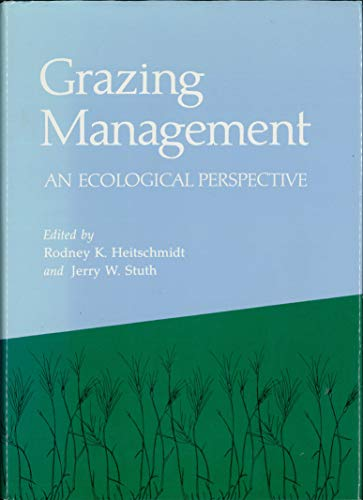 9780881921908: Grazing Management: An Ecological Perspective