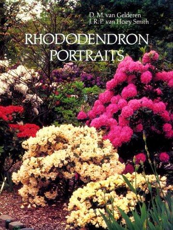 Rhododendron Portraits: van Gelderen, D. M.; Smith, J. R.