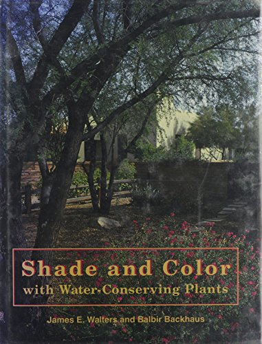 9780881922141: Shade and Color with Water-Conserving Plants