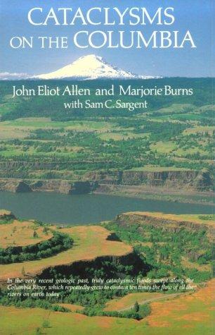 Cataclysms on the Columbia: Allen, John Eliot