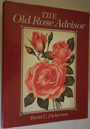 9780881922165: The Old Rose Advisor