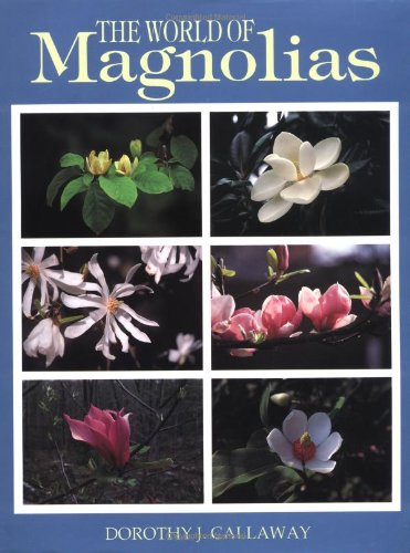 9780881922363: The World of Magnolias