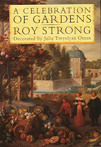 A Celebration of Gardens: Strong, Roy
