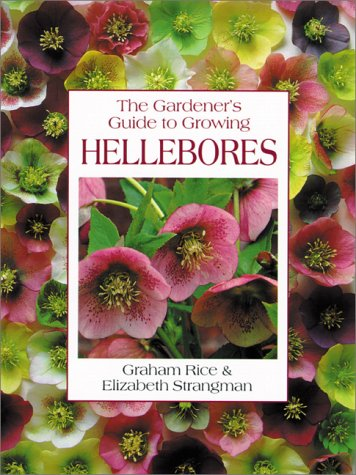 9780881922660: The Gardener's Guide to Growing Hellebores