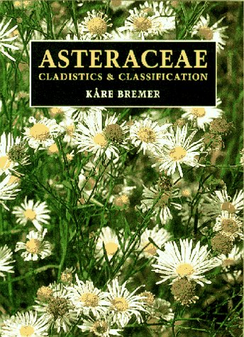 9780881922752: Asteraceae: Cladistics and Classification