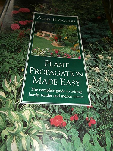 9780881922790: Plant Propagation Made Easy