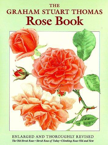 The Graham Stuart Thomas Rose Book: Graham Stuart Thomas